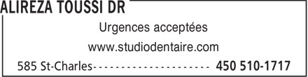 Alireza Toussi Dr (450-510-1717) - Annonce illustrée======= - Urgences acceptées www.studiodentaire.com