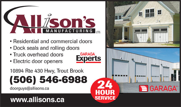 Allison's Manufacturing Ltd (506-546-6988) - Annonce illustrée======= - (506) 546-6988 www.allisons.ca
