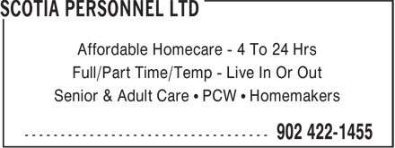 Scotia Personnel Ltd (902-422-1455) - Annonce illustrée======= - Senior & Adult Care • PCW • Homemakers Affordable Homecare - 4 To 24 Hrs Full/Part Time/Temp - Live In Or Out