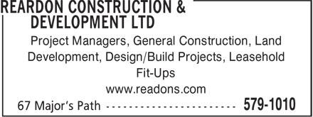 Royal Lepage Reardon Realty (709-579-1010) - Annonce illustrée======= - Project Managers, General Construction, Land Development, Design/Build Projects, Leasehold Fit-Ups www.readons.com