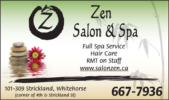 Zen Salon and Spa (867-667-7936) - Annonce illustrée======= -