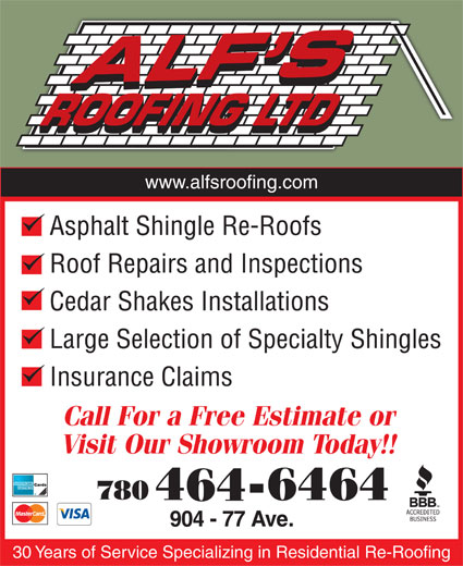 Alf's Roofing Ltd. (780-464-6464) - Annonce illustrée======= - Asphalt Shingle Re-Roofs Roof Repairs and Inspections Cedar Shakes Installations Large Selection of Specialty Shingles Insurance Claims 30 Years of Service Specializing in Residential Re-Roofing Asphalt Shingle Re-Roofs Roof Repairs and Inspections Cedar Shakes Installations Large Selection of Specialty Shingles Insurance Claims 30 Years of Service Specializing in Residential Re-Roofing www.alfsroofing.com www.alfsroofing.com
