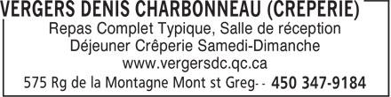 Vergers Denis Charbonneau (Crêperie) (450-347-9184) - Display Ad - Repas Complet Typique, Salle de réception Déjeuner Crêperie Samedi-Dimanche www.vergersdc.qc.ca