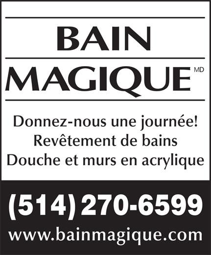 Bain Magique (514-270-6599) - Annonce illustrée======= -