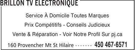 Brillon TV Electronique (450-467-6571) - Display Ad - Service À Domicile Toutes Marques Prix Compétitifs - Conseils Judicieux Vente & Réparation - Voir Notre Profil Sur pj.ca