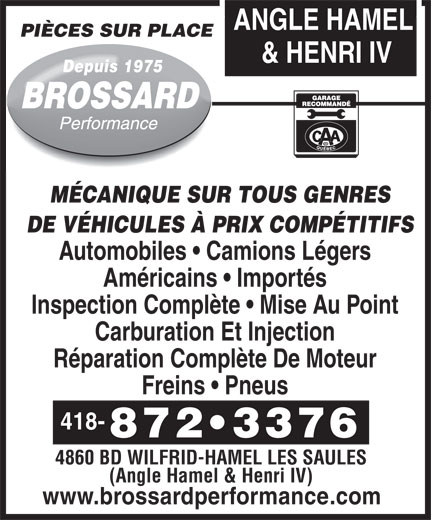 Brossard Performance Inc (418-872-3376) - Annonce illustrée======= -
