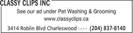 Classy Clips Inc (204-837-8140) - Annonce illustrée======= -