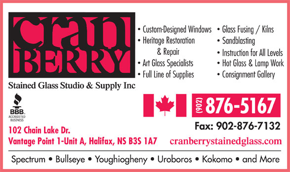 Cranberry Stained Glass Studio & Supply Inc (902-876-5167) - Display Ad - 876-5167 102 Chain Lake Dr. Vantage Point 1-Unit A, Halifax, NS B3S 1A7