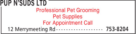Pup N'Suds Ltd (709-753-8204) - Annonce illustrée======= - Professional Pet Grooming Pet Supplies For Appointment Call