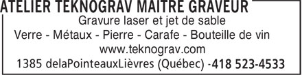 Atelier Teknograv Maître Graveur (418-523-4533) - Annonce illustrée======= - www.teknograv.com Gravure laser et jet de sable Verre - Métaux - Pierre - Carafe - Bouteille de vin