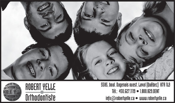 Dr Robert Yelle (450-627-1119) - Annonce illustrée======= - ROBERT YELLE Orthodontiste