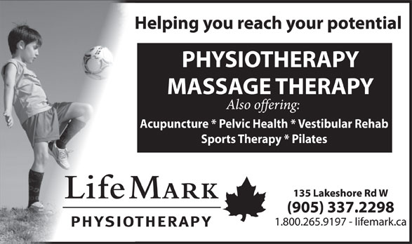 LifeMark Physiotherapy (905-337-2298) - Display Ad - Acupuncture * Pelvic Health * Vestibular Rehab Sports Therapy * Pilates Acupuncture * Pelvic Health * Vestibular Rehab Sports Therapy * Pilates