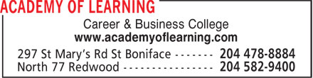 Academy Of Learning College (204-582-9400) - Annonce illustrée======= - Career & Business College www.academyoflearning.com