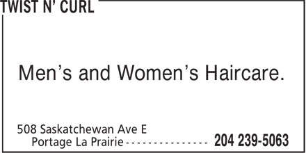 Twist N' Curl (204-239-5063) - Annonce illustrée======= - Men's and Women's Haircare.
