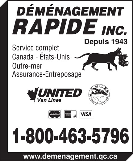 Déménagement Rapide Moving Inc (418-529-5708) - Annonce illustrée======= - DÉMÉNAGEMENT RAPIDE INC. Depuis 1943 Service complet Canada - États-Unis Outre-mer Assurance-Entreposage 1-800-463-5796 www.demenagement.qc.ca  DÉMÉNAGEMENT RAPIDE INC. Depuis 1943 Service complet Canada - États-Unis Outre-mer Assurance-Entreposage 1-800-463-5796 www.demenagement.qc.ca  DÉMÉNAGEMENT RAPIDE INC. Depuis 1943 Service complet Canada - États-Unis Outre-mer Assurance-Entreposage 1-800-463-5796 www.demenagement.qc.ca