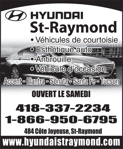 Hyundai St-Raymond (418-337-2234) - Annonce illustrée======= - St-Raymond Véhicules de courtoisie Esthétique auto Antirouille Véhicule d occasion Accent - Elantra - Sonata - Santa Fe - Tucson
