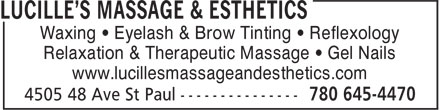Lucille's Massage & Esthetics (780-645-4470) - Display Ad - Waxing • Eyelash & Brow Tinting • Reflexology Relaxation & Therapeutic Massage • Gel Nails www.lucillesmassageandesthetics.com