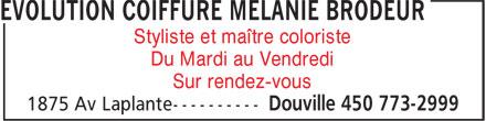 Évolution Coiffure (450-773-2999) - Annonce illustrée======= - Styliste et maître coloriste Du Mardi au Vendredi Sur rendez-vous