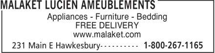 Malaket Lucien Ameublements (613-632-7202) - Display Ad - Appliances - Furniture - Bedding FREE DELIVERY www.malaket.com