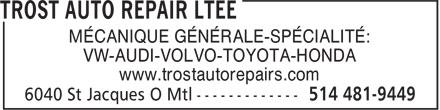 Trost Auto Repair Ltée (514-481-9449) - Annonce illustrée======= - MÉCANIQUE GÉNÉRALE-SPÉCIALITÉ: VW-AUDI-VOLVO-TOYOTA-HONDA www.trostautorepairs.com