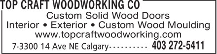 Top Craft Woodworking Co (403-272-5411) - Annonce illustrée======= - Custom Solid Wood Doors Interior • Exterior • Custom Wood Moulding www.topcraftwoodworking.com