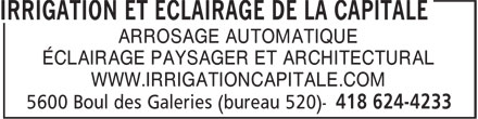 Irrigation et Éclairage de la Capitale (418-624-4233) - Display Ad - ARROSAGE AUTOMATIQUE ÉCLAIRAGE PAYSAGER ET ARCHITECTURAL WWW.IRRIGATIONCAPITALE.COM