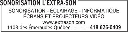 Sonorisation L'Extra-Son (418-626-0409) - Annonce illustrée======= -