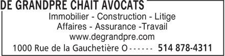 De Grandpré Chait Avocats (514-878-4311) - Annonce illustrée======= - www.degrandpre.com Immobilier - Construction - Litige Affaires - Assurance -Travail
