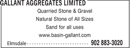Gallant Aggregates Limited (902-883-3020) - Annonce illustrée======= - Quarried Stone & Gravel Natural Stone of All Sizes Sand for all uses www.basin-gallant.com