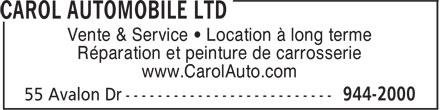 Carol Automobile Ltd (709-944-2000) - Annonce illustrée======= - Vente & Service • Location à long terme Réparation et peinture de carrosserie www.CarolAuto.com