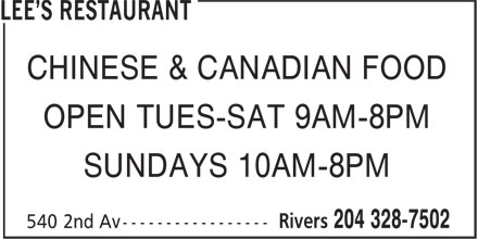 Lee's Restaurant (204-328-7502) - Annonce illustrée======= - CHINESE & CANADIAN FOOD OPEN TUES-SAT 9AM-8PM SUNDAYS 10AM-8PM
