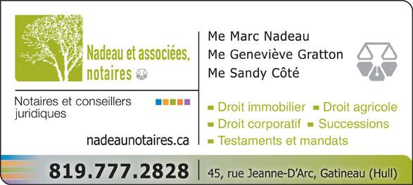 Nadeau et Associées Notaires Inc (819-777-2828) - Display Ad - Nadeau et associées, notaires Droit immobilier     Droit agricole Droit corporatif     Successions Testaments et mandats