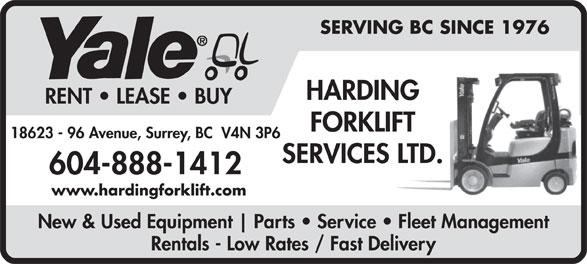 Harding Forklift Services Ltd (1-877-217-9460) - Annonce illustrée======= - SERVING BC SINCE 1976 HARDING RENT   LEASE   BUY FORKLIFT 18623 - 96 Avenue, Surrey, BC  V4N 3P6 SERVICES LTD. 604-888-1412 www.hardingforklift.com New & Used Equipment Parts   Service   Fleet Management Rentals - Low Rates / Fast Delivery SERVING BC SINCE 1976 RENT   LEASE   BUY FORKLIFT 18623 - 96 Avenue, Surrey, BC  V4N 3P6 SERVICES LTD. 604-888-1412 www.hardingforklift.com New & Used Equipment Parts   Service   Fleet Management Rentals - Low Rates / Fast Delivery HARDING