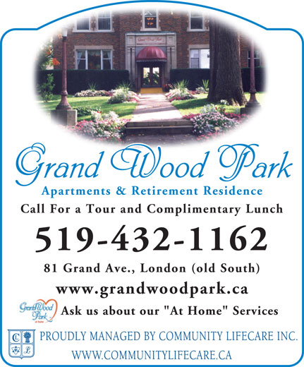 """Grand Wood Park (519-432-1162) - Display Ad - Apartments & Retirement Residence Call For a Tour and Complimentary Lunch 519-432-1162 81 Grand Ave., London (old South) www.grandwoodpark.ca Ask us about our """"At Home"""" Services"""