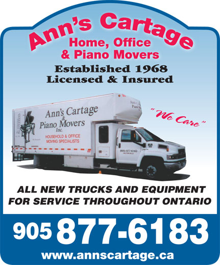 Ann's Cartage Home Office & Piano Movers (905-877-6183) - Display Ad - Home, OfficeHome, Office & Piano Movers& Piano Movers www.annscartage.ca