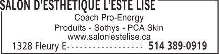 Salon D'Esthétique L'Esté Lise (514-389-0919) - Annonce illustrée======= - Produits - Sothys - PCA Skin www.salonlestelise.ca Coach Pro-Energy
