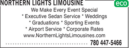 Northern Lights Limousine (780-447-5466) - Annonce illustrée======= - We Make Every Event Special * Executive Sedan Service * Weddings * Graduations * Sporting Events * Airport Service * Corporate Rates www.NorthernLightsLimousines.com
