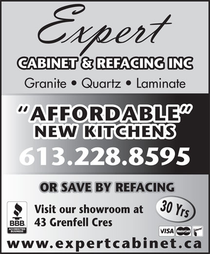 Expert Cabinet Refacing (613-228-8595) - Display Ad - CABINET & REFACING INC Granite   Quartz   Laminate AFFORDABLE NEW KITCHENS 613.228.8595 OR SAVE BY REFACING 30 Yrs Visit our showroom at 43 Grenfell Cres www.expertcabinet.ca