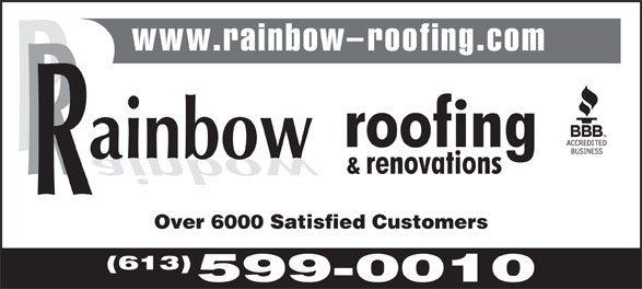 Rainbow Roofing And Renovations (613-599-0010) - Annonce illustrée======= - Over 6000 Satisfied Customers (613) 599-0010  Over 6000 Satisfied Customers (613) 599-0010  Over 6000 Satisfied Customers (613) 599-0010  Over 6000 Satisfied Customers (613) 599-0010