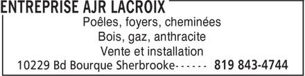 Entreprise Ajr Lacroix (819-843-4744) - Annonce illustrée======= - Poêles, foyers, cheminées Bois, gaz, anthracite Vente et installation