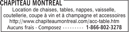 Chapiteau Montréal (1-855-231-0025) - Annonce illustrée======= - Location de chaises, tables, nappes, vaisselle, coutellerie, coupe à vin et à champagne et accessoires http://www.chapiteaumontreal.com/acc-table.htm coutellerie, coupe à vin et à champagne et accessoires http://www.chapiteaumontreal.com/acc-table.htm Location de chaises, tables, nappes, vaisselle,
