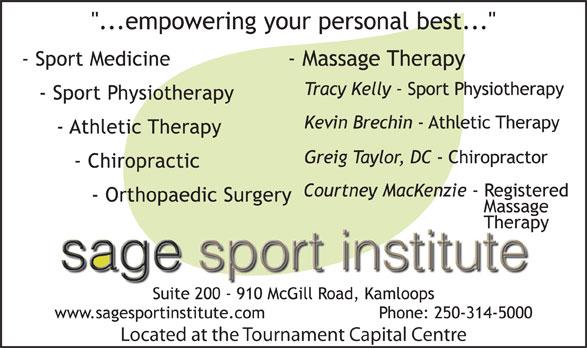 Sage Sport Institute (250-314-5000) - Annonce illustrée======= - Located at the Tournament Capital Centre