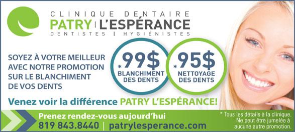 Clinique Dentaire Patry L'Esperance (819-843-8440) - Annonce illustrée======= -