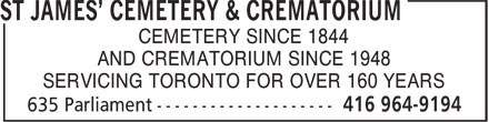St James' Cemetery & Crematorium (416-964-9194) - Annonce illustrée======= - CEMETERY SINCE 1844 AND CREMATORIUM SINCE 1948 SERVICING TORONTO FOR OVER 160 YEARS