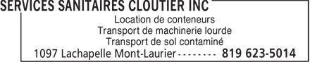 Services Sanitaires Cloutier inc (819-623-5014) - Display Ad - Location de conteneurs Transport de machinerie lourde Transport de sol contaminé