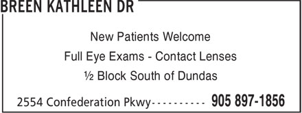 Breen Kathleen Dr & Associates (905-897-1856) - Annonce illustrée======= - Full Eye Exams - Contact Lenses ½ Block South of Dundas New Patients Welcome