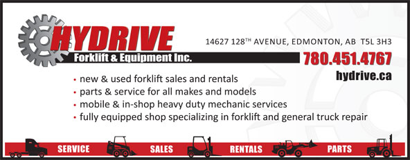 Hydrive Forklift & Equipment Inc (780-451-4767) - Display Ad - TH TH 14627 128 AVENUE, EDMONTON, AB  T5L 3H3 Forklift & Equipment Inc. 780.451.4767 hydrive.ca new & parts & service for all makes and models mobile & in-shop heavy duty mechanic services SERVICE PARTS SALES RENTALS 14627 128 AVENUE, EDMONTON, AB  T5L 3H3 Forklift & Equipment Inc. 780.451.4767 hydrive.ca new & parts & service for all makes and models mobile & in-shop heavy duty mechanic services SERVICE PARTS SALES RENTALS