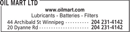 Oil Mart Ltd (204-231-4142) - Display Ad - www.oilmart.com www.oilmart.com Lubricants - Batteries - Filters Lubricants - Batteries - Filters