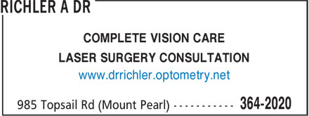 Richler Vision Center (709-364-2020) - Display Ad - COMPLETE VISION CARE LASER SURGERY CONSULTATION www.drrichler.optometry.net