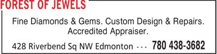 Forest Of Jewels (780-438-3682) - Display Ad - Fine Diamonds & Gems. Custom Design & Repairs. Accredited Appraiser.